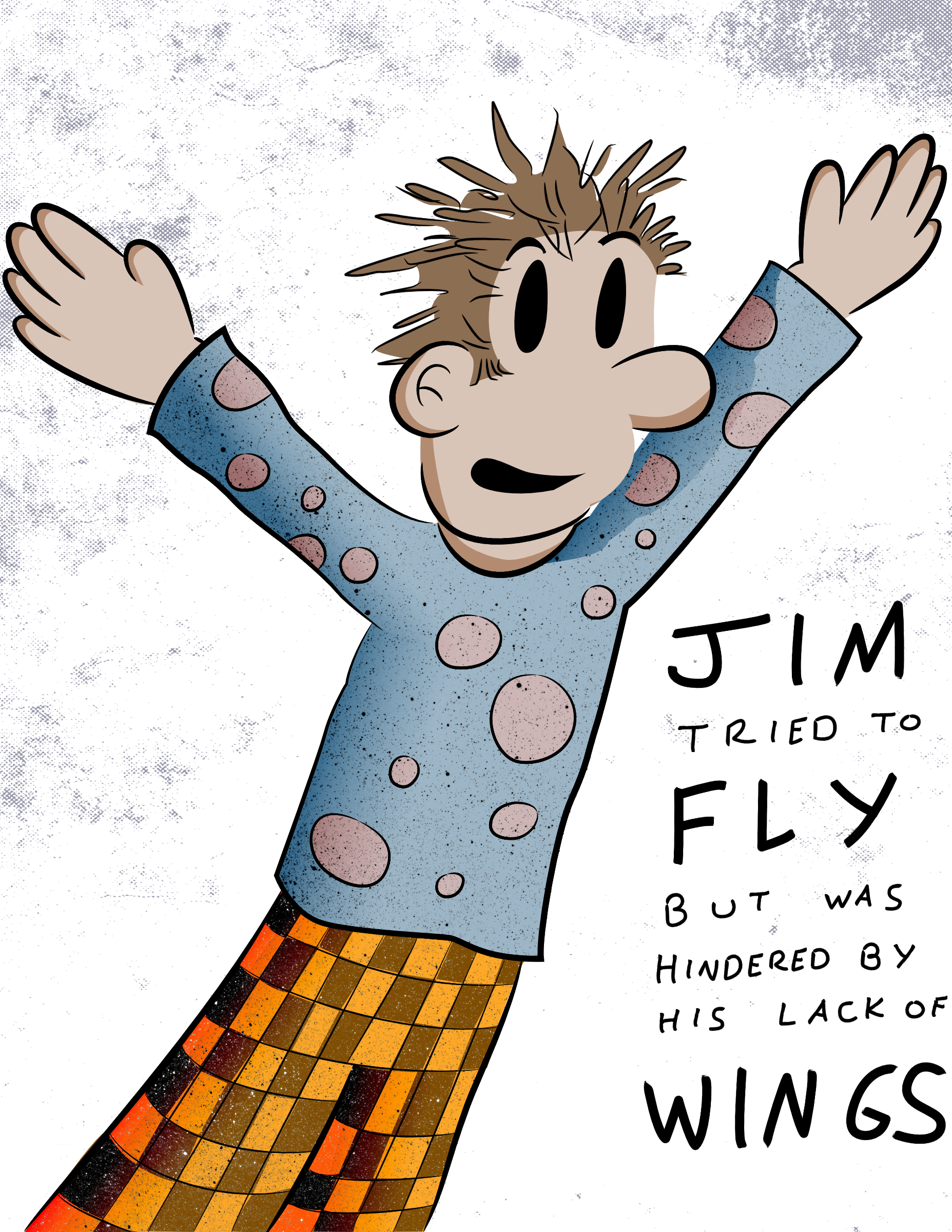 Jim Tried To Fly